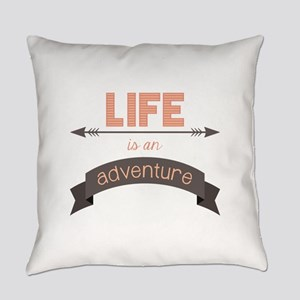 Life Is An Adventure Everyday Pillow