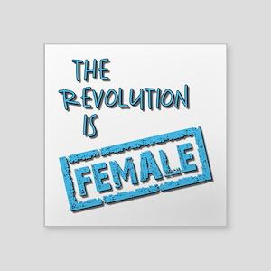 THE REVOLUTION IS... Sticker