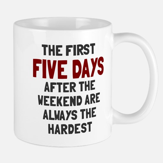 The first five days Mug