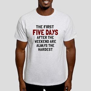 The first five days Light T-Shirt