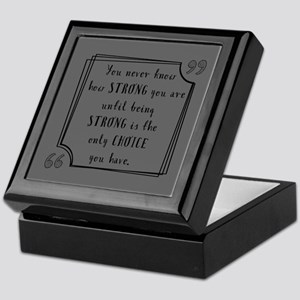 Being Strong Inspirational Quote Keepsake Box