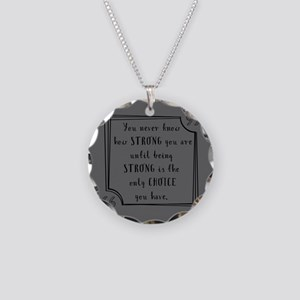Being Strong Inspirational Q Necklace Circle Charm