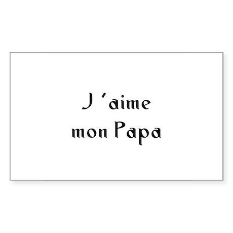 J 'aime mon Papa Rectangle Sticker