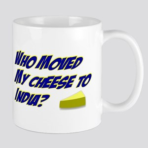 Who moved my cheese to India Mug