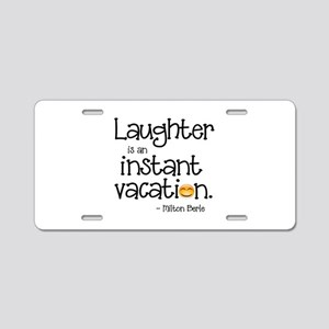 Laughter is an Instant Vaca Aluminum License Plate