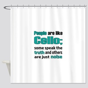 People are like Cello Shower Curtain