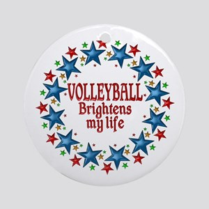 Volleyball Brightens My Life Round Ornament