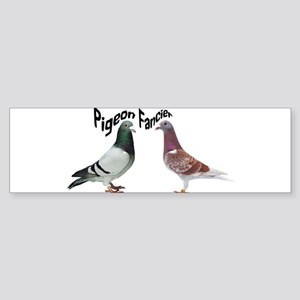Pigeon Fancier Bumper Sticker