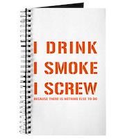 I Drink, I Smoke, I Screw Journal