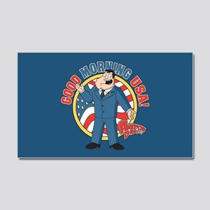 American Dad Stan Good Morning Car Magnet 20 x 12