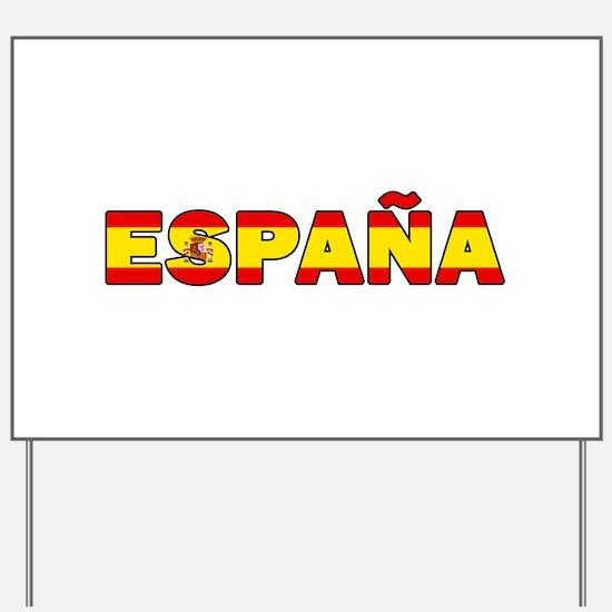 Espana Yard Sign