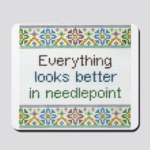 Everything Looks Better Mousepad