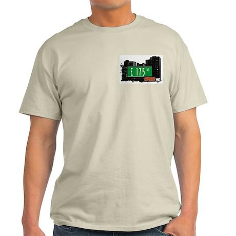 E 175 St, Bronx, NYC Light T-Shirt