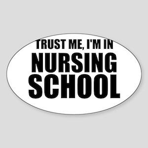Trust Me, I'm In Nursing School Sticker