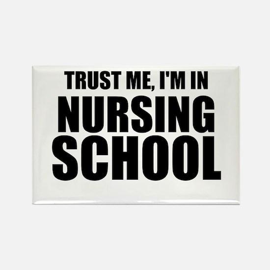Trust Me, I'm In Nursing School Magnets