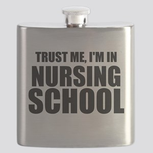 Trust Me, I'm In Nursing School Flask
