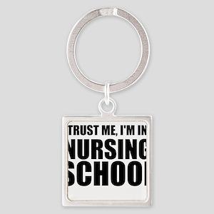 Trust Me, I'm In Nursing School Keychains