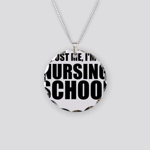 Trust Me, I'm In Nursing School Necklace