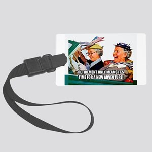 Retirement Adventure Large Luggage Tag