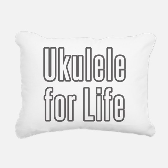 Ukulele for Life Rectangular Canvas Pillow