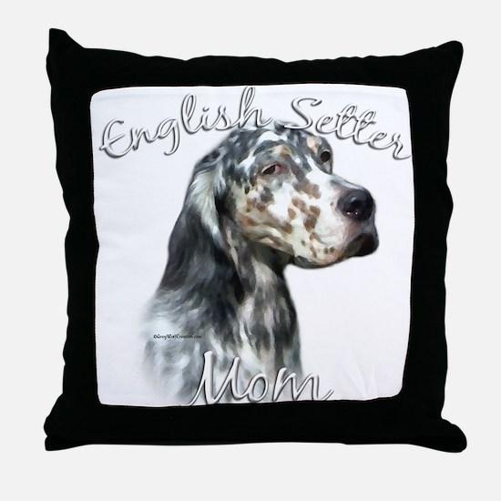 English Setter Mom2 Throw Pillow