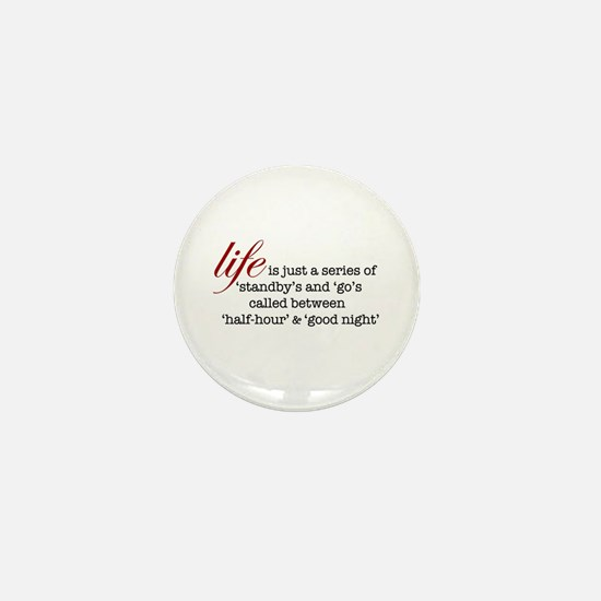 Theatre Life Mini Button