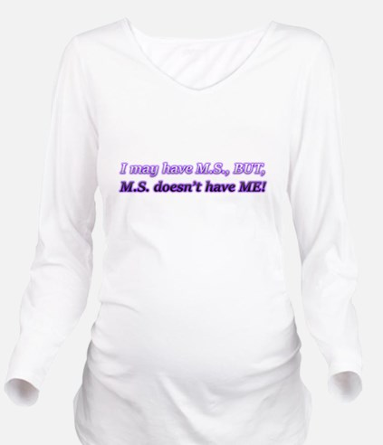 Funny M.s Long Sleeve Maternity T-Shirt