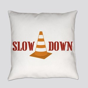 Slow Down Everyday Pillow