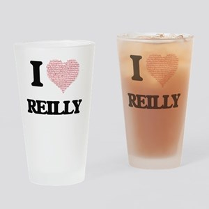 I Love Reilly Drinking Glass