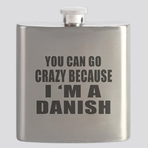 You Can Go Crazy Because I'm A Dane or Danis Flask