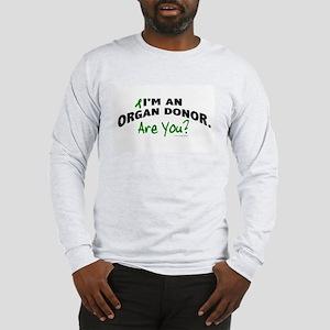 I'm An Organ Donor 1 Long Sleeve T-Shirt
