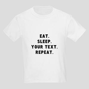 Eat Sleep Repeat Personalized Kids Light T-Shirt