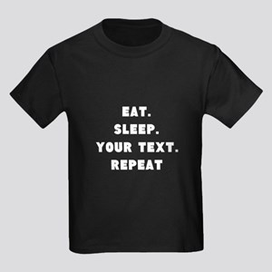 Eat Sleep Repeat Personalized Kids Dark T-Shirt