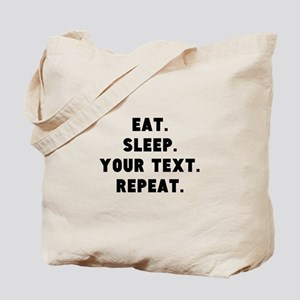 Eat Sleep Repeat Personalized Tote Bag