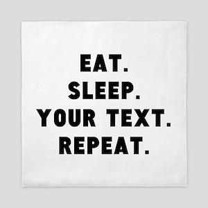 Eat Sleep Repeat Personalized Queen Duvet