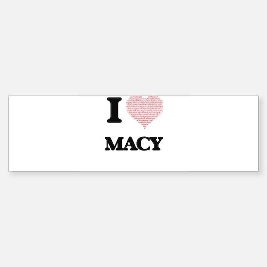 I Love Macy Bumper Bumper Bumper Sticker