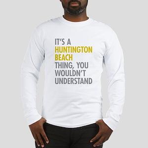 Huntington Beach Thing Long Sleeve T-Shirt