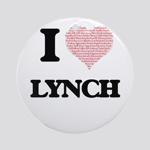 I Love Lynch Round Ornament