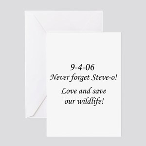 Never forget Steve-o! Greeting Card