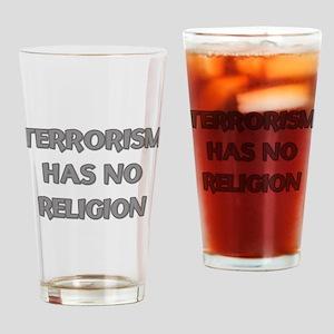 Terrorism Has No Religion Drinking Glass