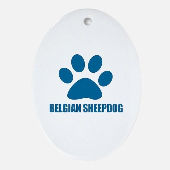 Belgian Sheep Dog Designs Oval Ornament