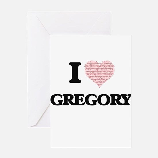 I Love Gregory Greeting Cards