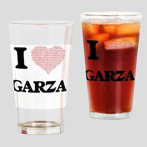 I Love Garza Drinking Glass