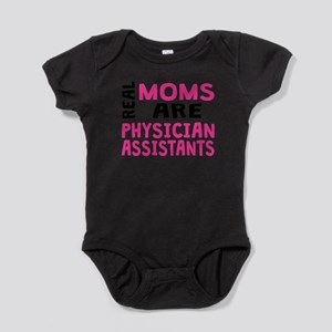 Real Moms Are Physician Assistants Body Suit