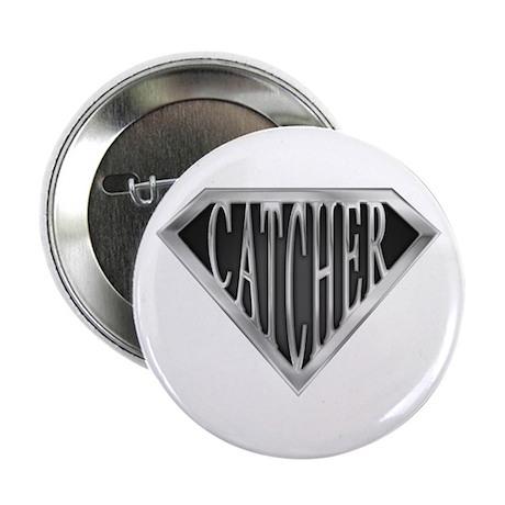 SuperCatcher(metal) Button