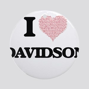 I Love Davidson Round Ornament