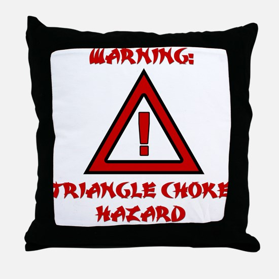 TRIANGLE CHOKE HAZARD Throw Pillow