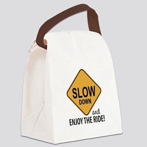 Slow Down Canvas Lunch Bag