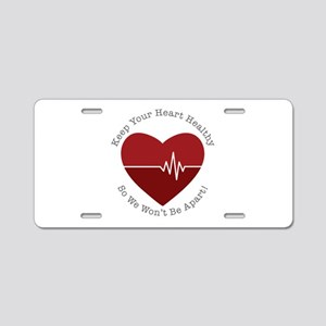 Keep Heart Healthy Aluminum License Plate