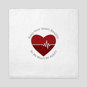 Keep Heart Healthy Queen Duvet